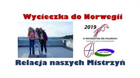IV Mistrzostwa Kół Polarnych- wycieczka do Norwegii